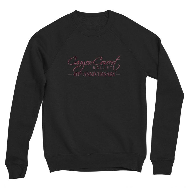 40th Anniversary Men's Sponge Fleece Sweatshirt by Canyon Concert Ballet's Artist Shop