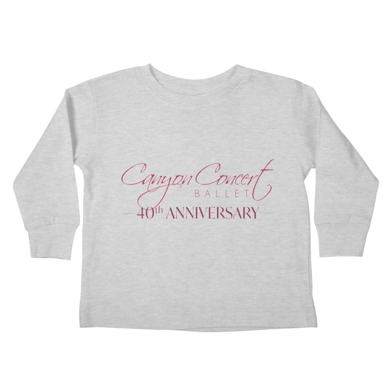 40th Anniversary Kids Toddler Longsleeve T-Shirt by Canyon Concert Ballet's Artist Shop