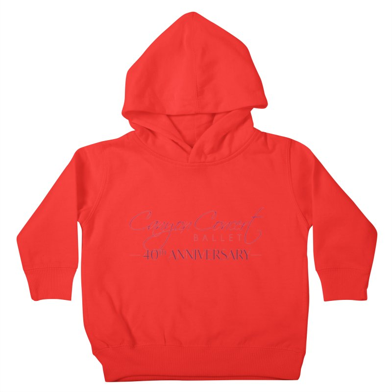 40th Anniversary Kids Toddler Pullover Hoody by Canyon Concert Ballet's Artist Shop