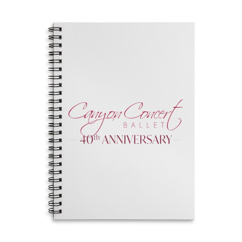 40th Anniversary Accessories Lined Spiral Notebook by Canyon Concert Ballet's Artist Shop