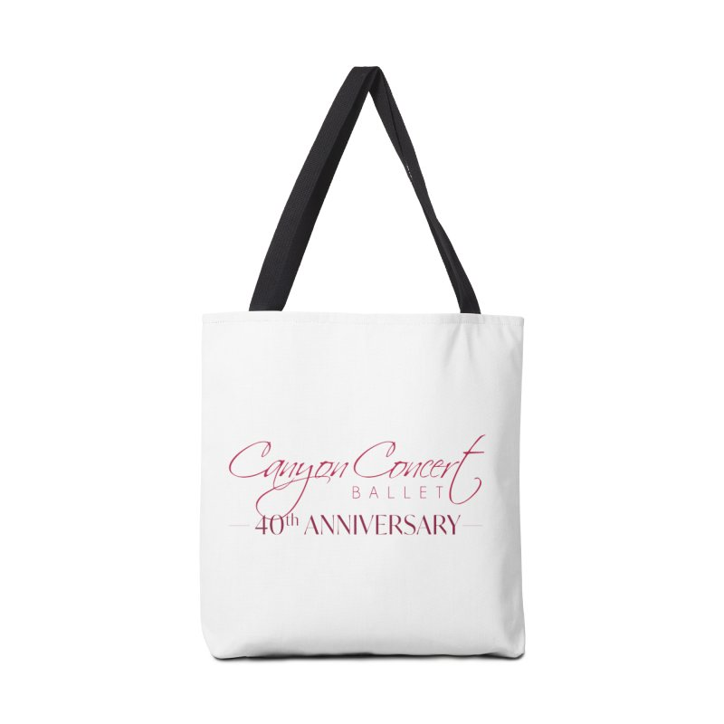 40th Anniversary Accessories Tote Bag Bag by Canyon Concert Ballet's Artist Shop