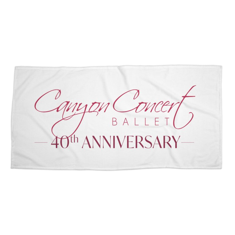 40th Anniversary Accessories Beach Towel by Canyon Concert Ballet's Artist Shop