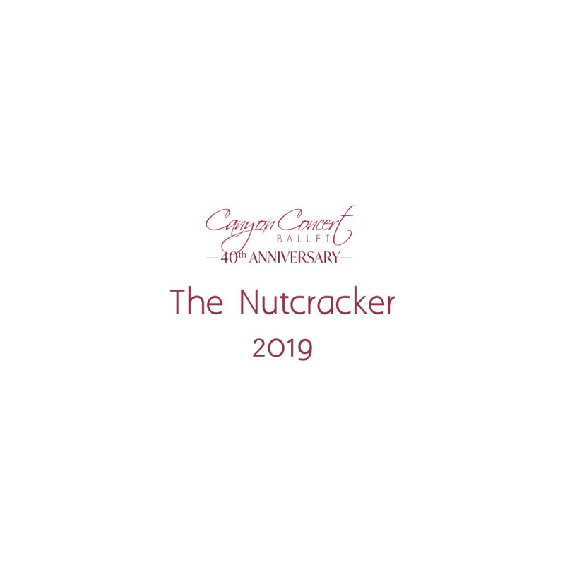 Nutcracker 2019 Women's Longsleeve T-Shirt by Canyon Concert Ballet's Artist Shop