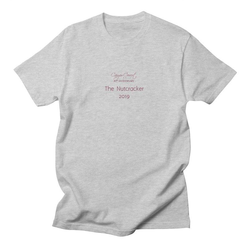 Nutcracker 2019 Men's T-Shirt by Canyon Concert Ballet's Artist Shop