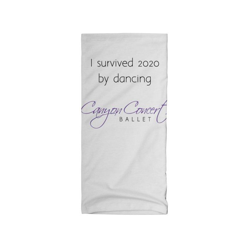 Survived 2020 Accessories Neck Gaiter by Canyon Concert Ballet's Artist Shop