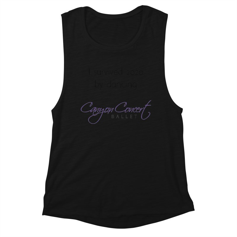 Survived 2020 Women's Tank by Canyon Concert Ballet's Artist Shop