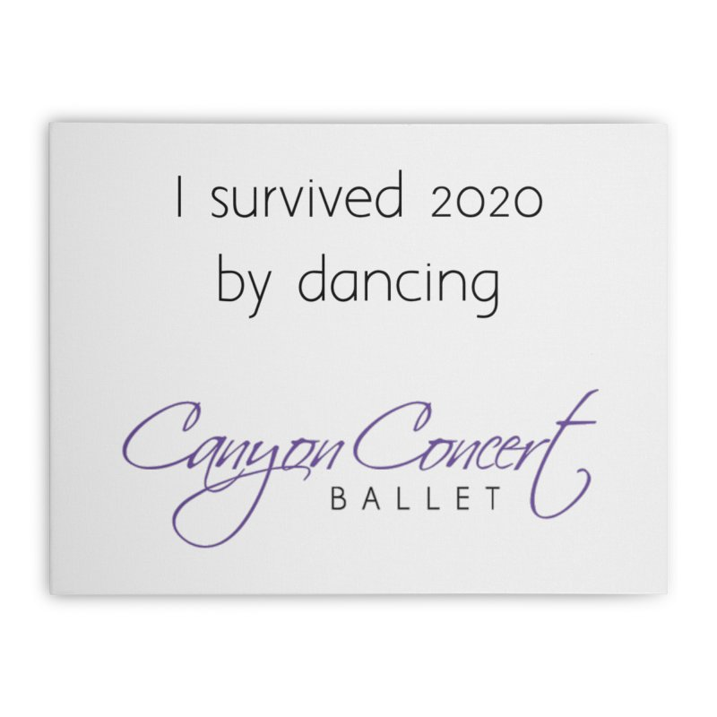 Home None by Canyon Concert Ballet's Artist Shop