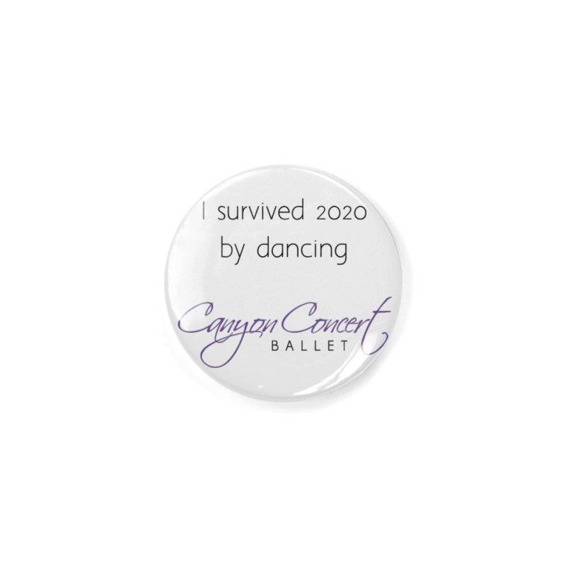Survived 2020 Accessories Button by Canyon Concert Ballet's Artist Shop