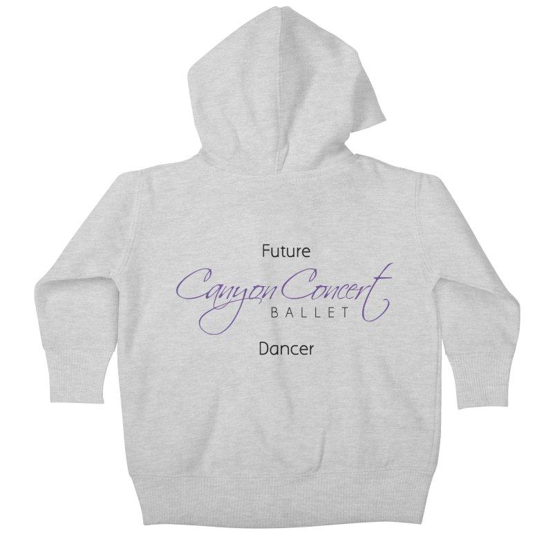 Future CCB Dancer Kids Baby Zip-Up Hoody by Canyon Concert Ballet's Artist Shop