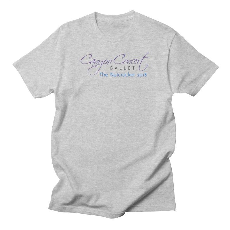 2018 The Nutcracker Men's T-Shirt by Canyon Concert Ballet's Artist Shop