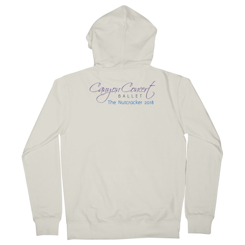 2018 The Nutcracker Men's French Terry Zip-Up Hoody by Canyon Concert Ballet's Artist Shop