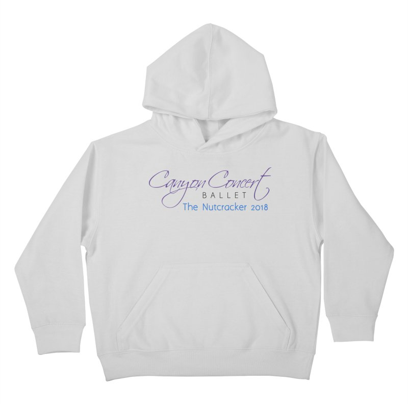 2018 The Nutcracker Kids Pullover Hoody by CanyonConcertBallet's Artist Shop