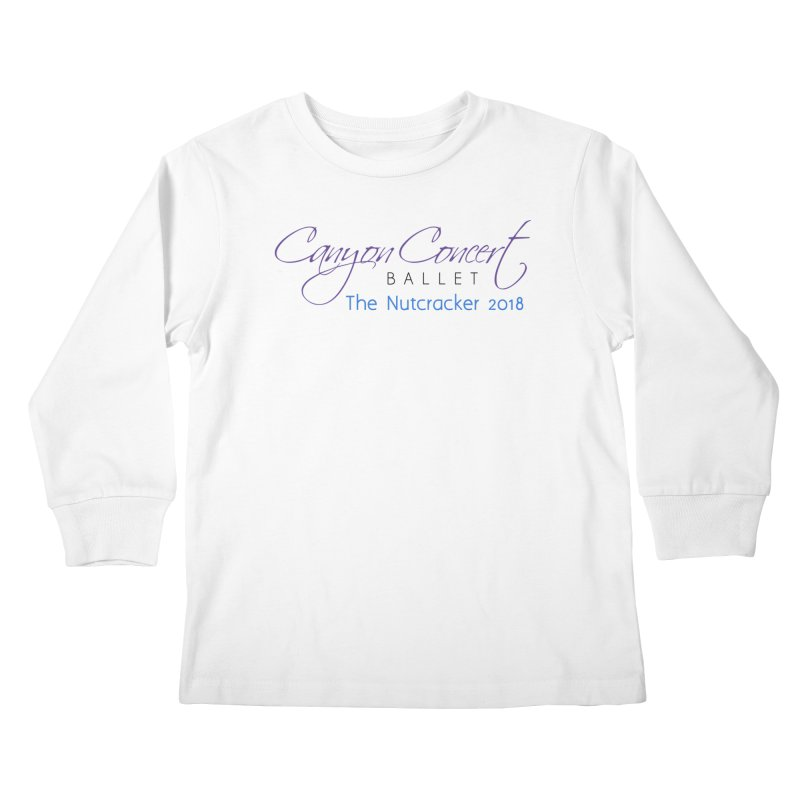 2018 The Nutcracker Kids Longsleeve T-Shirt by Canyon Concert Ballet's Artist Shop