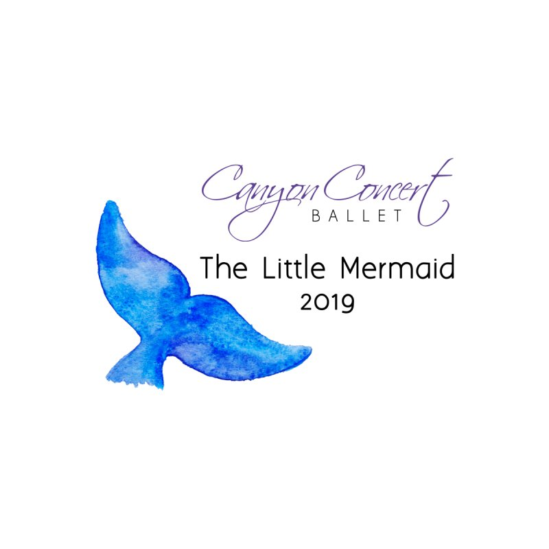 The Little Mermaid Women's T-Shirt by Canyon Concert Ballet's Artist Shop