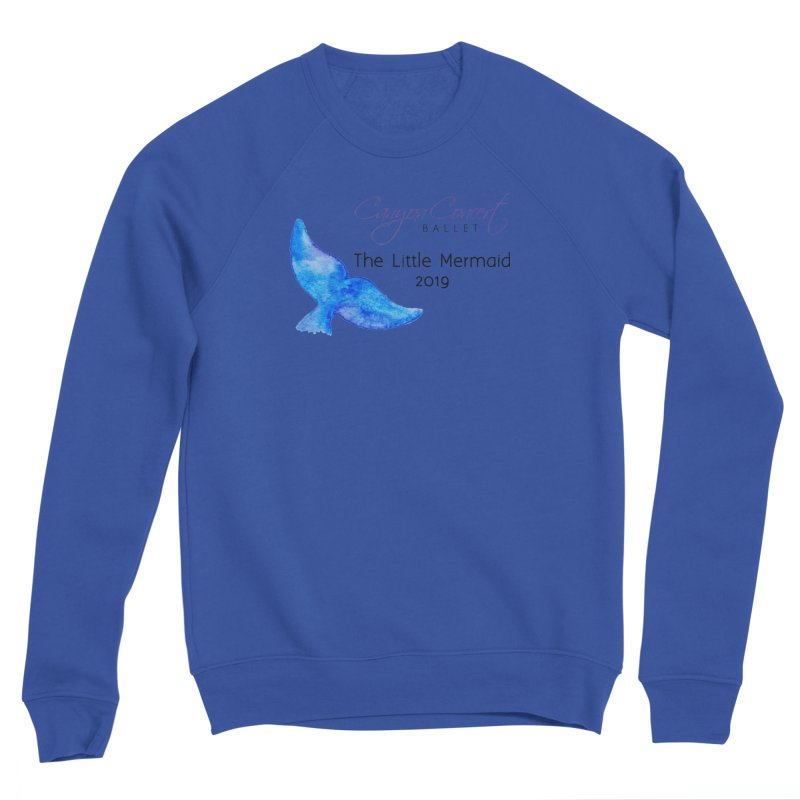 The Little Mermaid Women's Sweatshirt by Canyon Concert Ballet's Artist Shop