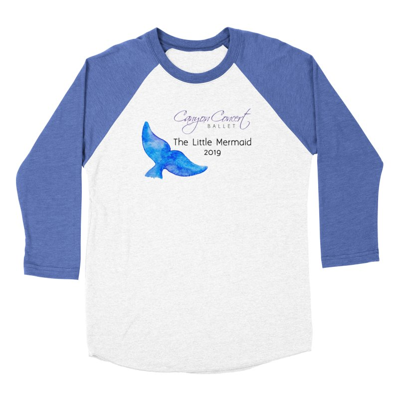 The Little Mermaid Women's Baseball Triblend Longsleeve T-Shirt by Canyon Concert Ballet's Artist Shop