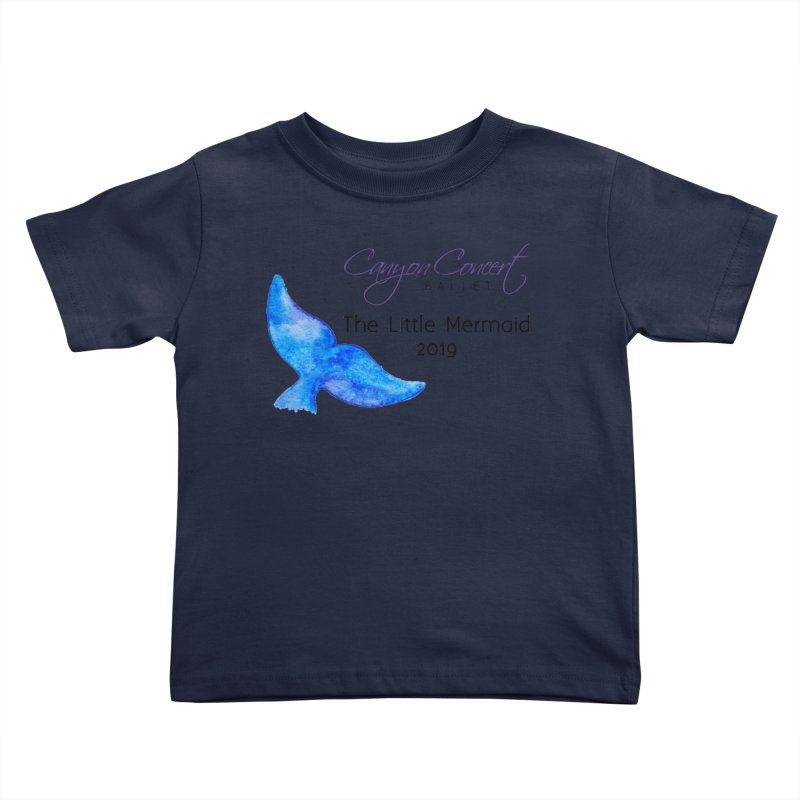 The Little Mermaid Kids Toddler T-Shirt by Canyon Concert Ballet's Artist Shop