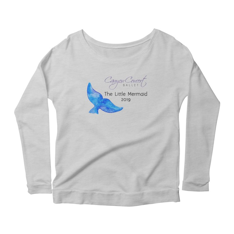 The Little Mermaid Women's Scoop Neck Longsleeve T-Shirt by Canyon Concert Ballet's Artist Shop