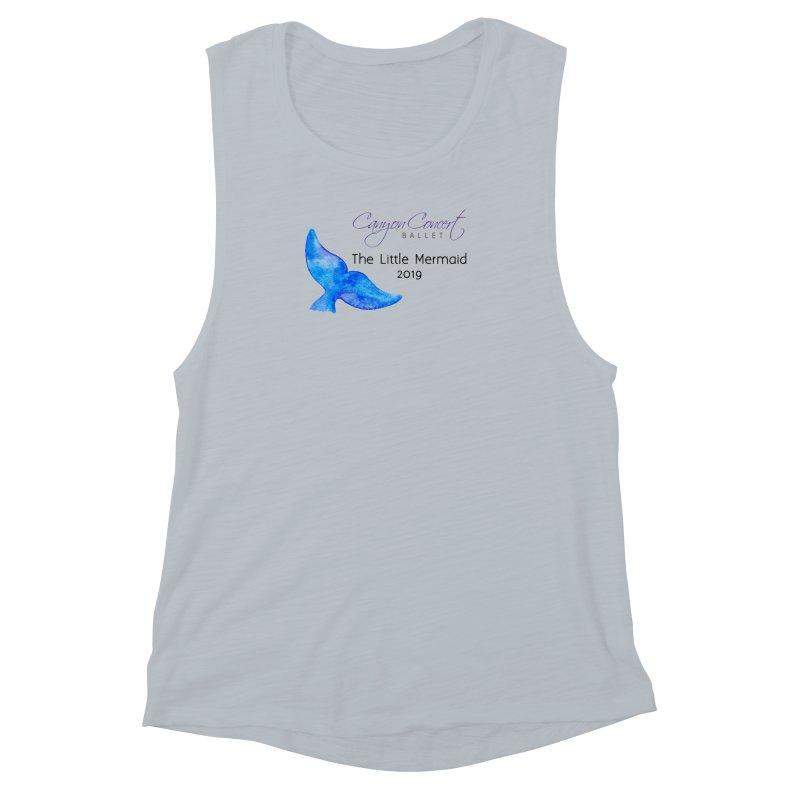 The Little Mermaid Women's Muscle Tank by Canyon Concert Ballet's Artist Shop