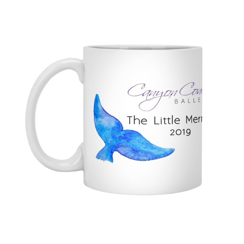 The Little Mermaid Accessories Mug by Canyon Concert Ballet's Artist Shop