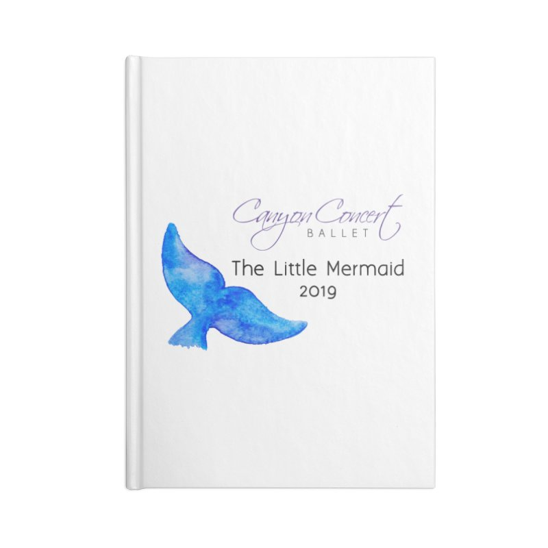 The Little Mermaid Accessories Notebook by Canyon Concert Ballet's Artist Shop