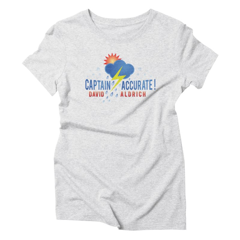 Captain Accurate Women's T-Shirt by Captain Accurate's Artist Shop