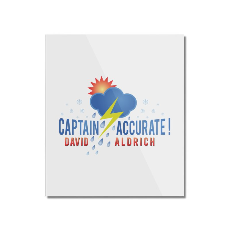 Captain Accurate Home Mounted Acrylic Print by Captain Accurate's Artist Shop