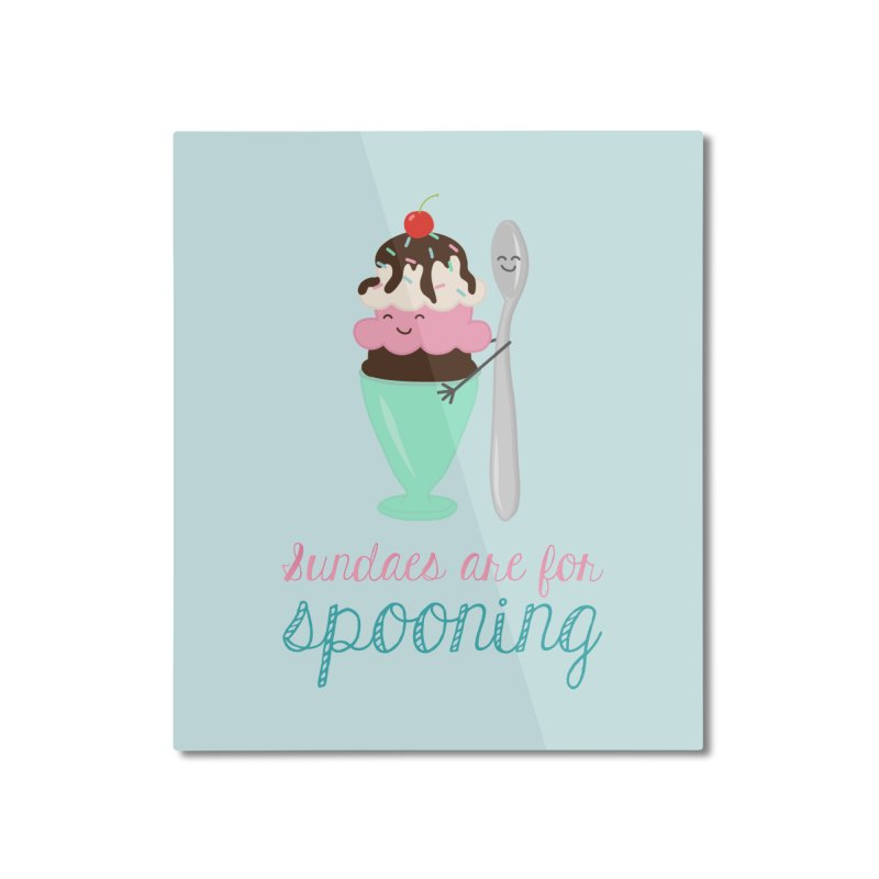 Sundaes are for Spooning Home Mounted Aluminum Print by CardyHarHar's Artist Shop