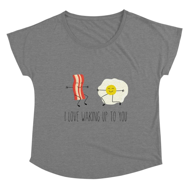 I Love Waking Up To You Women's Scoop Neck by CardyHarHar's Artist Shop