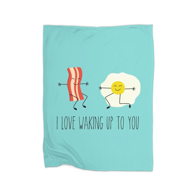 I Love Waking Up To You Home Fleece Blanket Blanket by CardyHarHar's Artist Shop