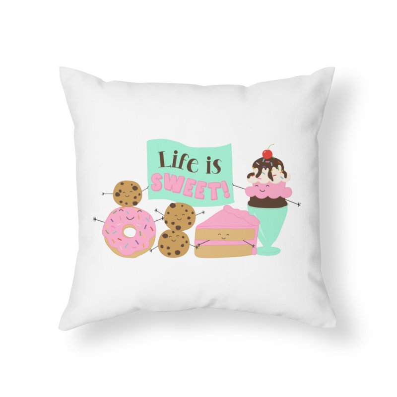 Life is Sweet Home Throw Pillow by CardyHarHar's Artist Shop