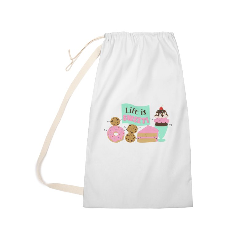Life is Sweet Accessories Laundry Bag Bag by CardyHarHar's Artist Shop