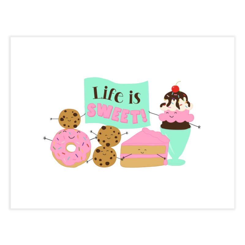 Life is Sweet Home Fine Art Print by CardyHarHar's Artist Shop
