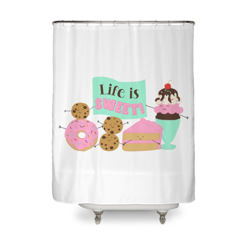 Life is Sweet Home Shower Curtain by CardyHarHar's Artist Shop