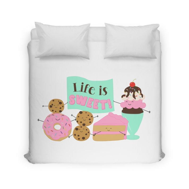 Life is Sweet Home Duvet by CardyHarHar's Artist Shop