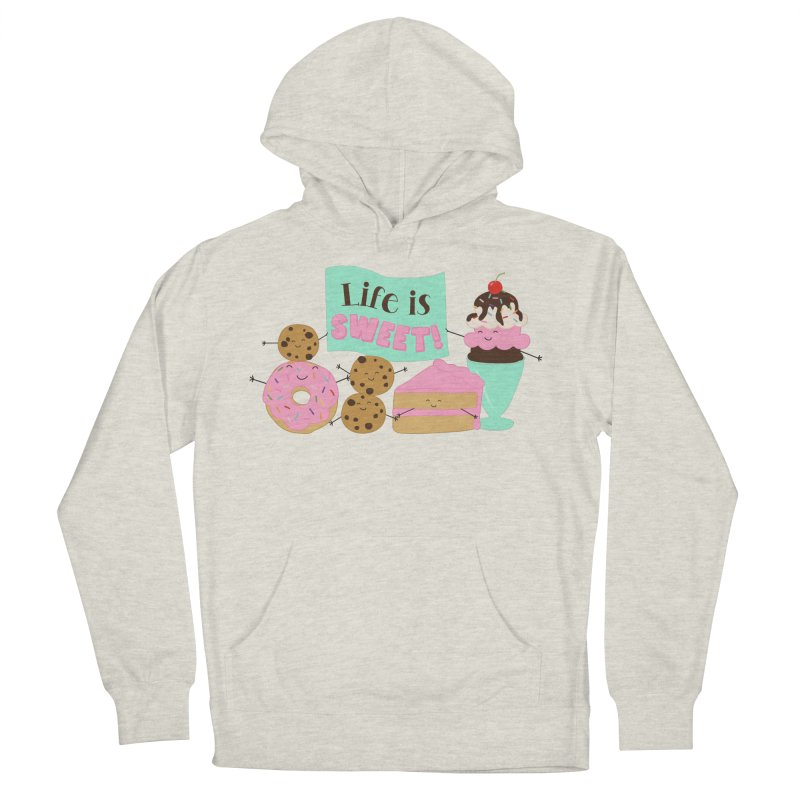 Life is Sweet Men's French Terry Pullover Hoody by CardyHarHar's Artist Shop