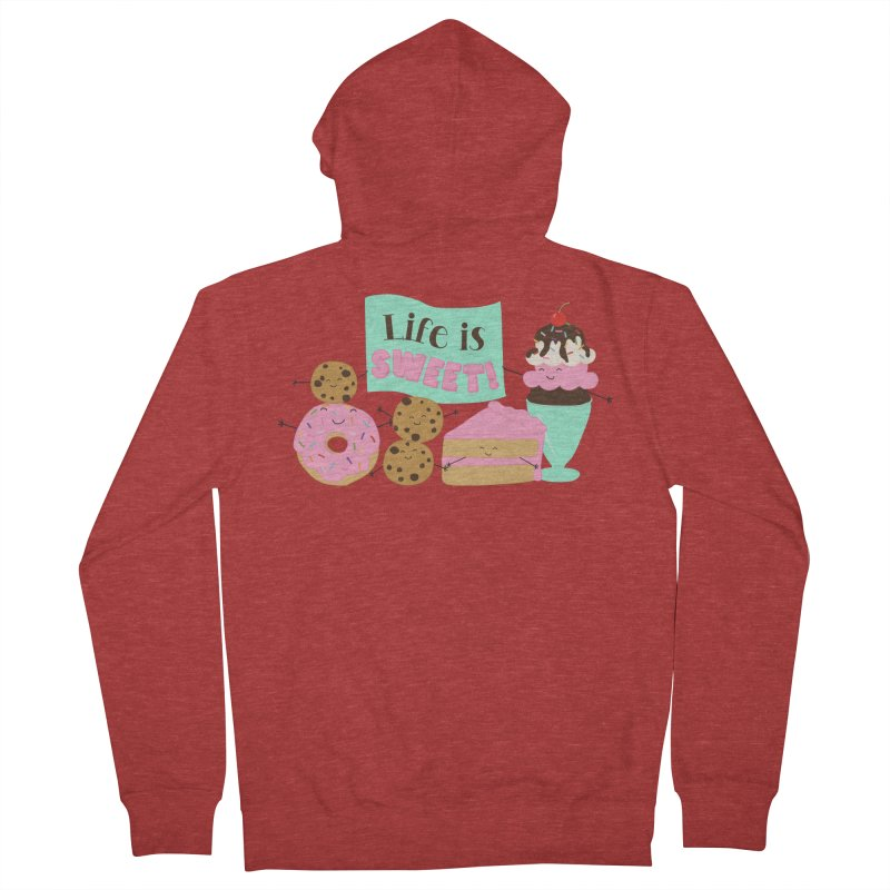 Life is Sweet Men's French Terry Zip-Up Hoody by CardyHarHar's Artist Shop