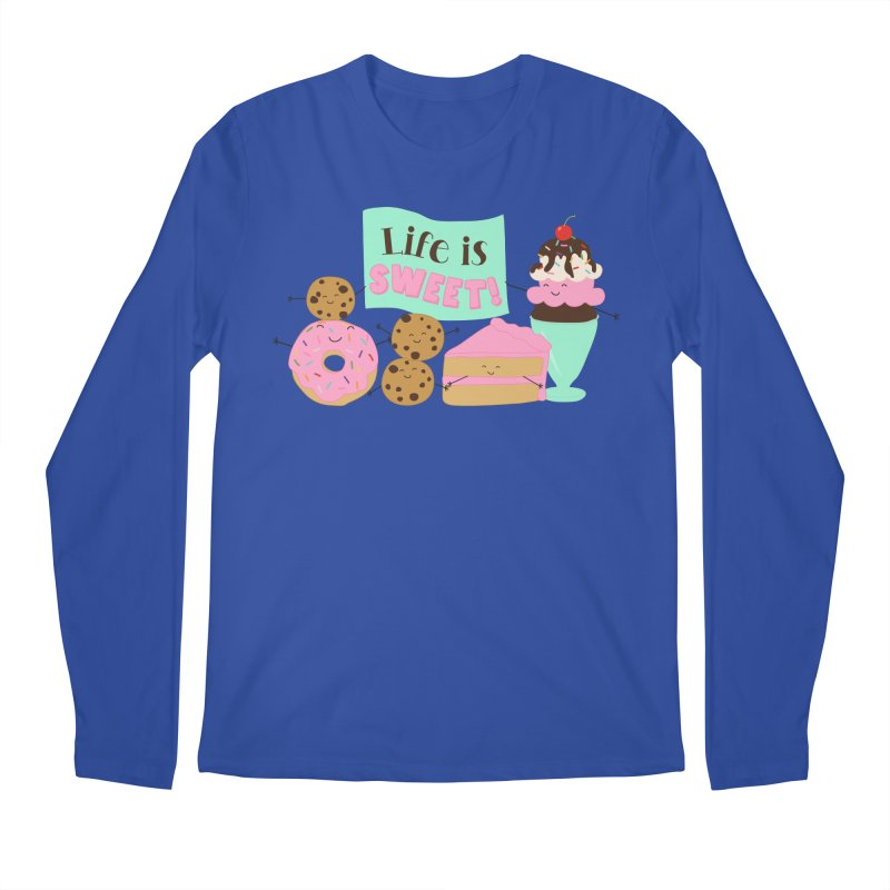 Life is Sweet Men's Regular Longsleeve T-Shirt by CardyHarHar's Artist Shop