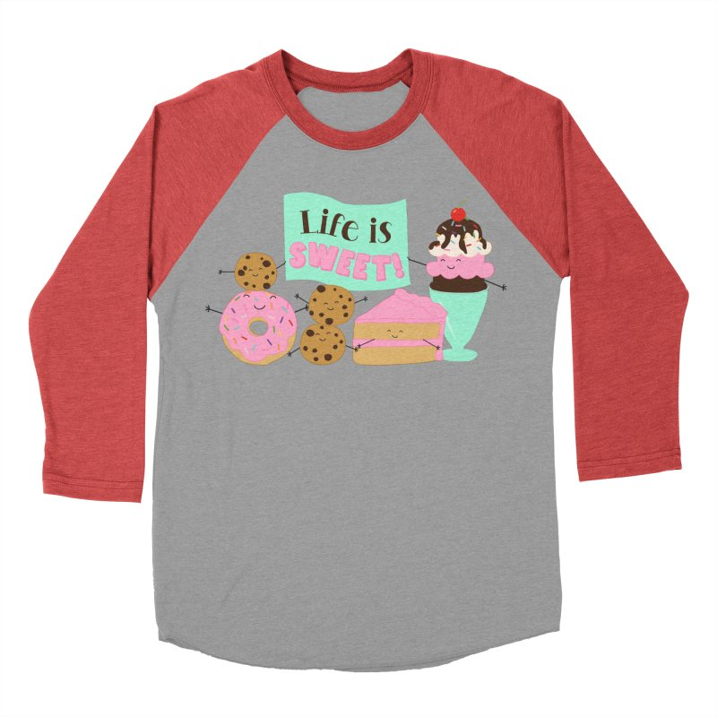 Life is Sweet Men's Baseball Triblend Longsleeve T-Shirt by CardyHarHar's Artist Shop