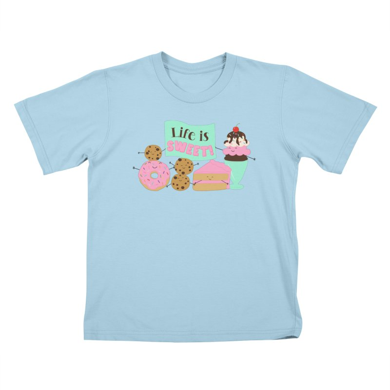 Life is Sweet Kids T-Shirt by CardyHarHar's Artist Shop