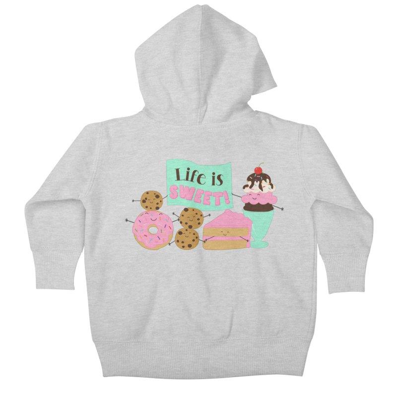 Life is Sweet Kids Baby Zip-Up Hoody by CardyHarHar's Artist Shop