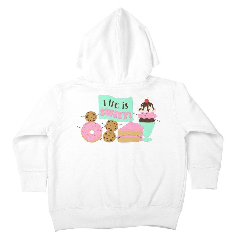 Life is Sweet Kids Toddler Zip-Up Hoody by CardyHarHar's Artist Shop
