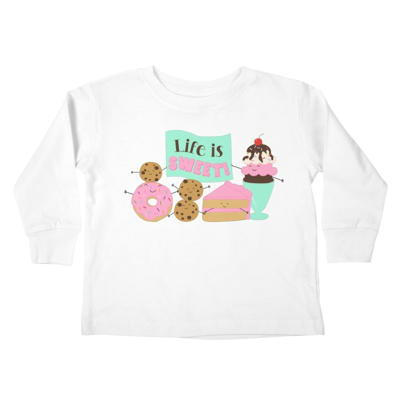 Life is Sweet Kids Toddler Longsleeve T-Shirt by CardyHarHar's Artist Shop