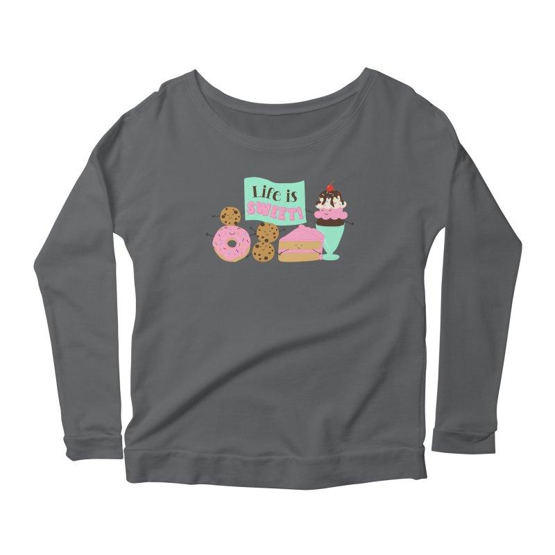 Life is Sweet Women's Scoop Neck Longsleeve T-Shirt by CardyHarHar's Artist Shop