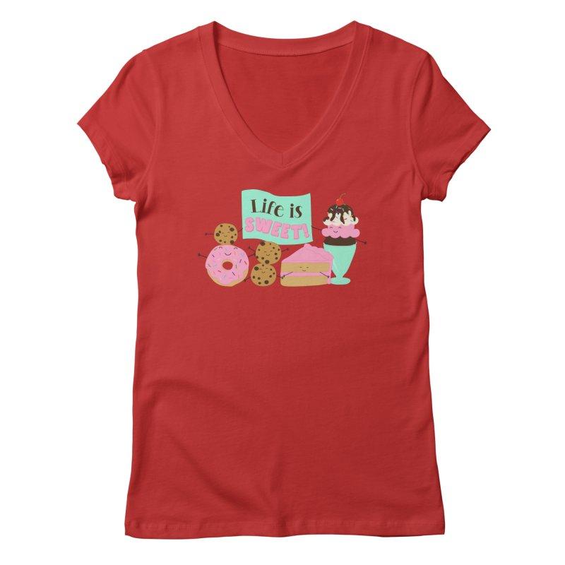 Life is Sweet Women's Regular V-Neck by CardyHarHar's Artist Shop
