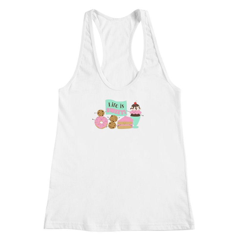 Life is Sweet Women's Racerback Tank by CardyHarHar's Artist Shop