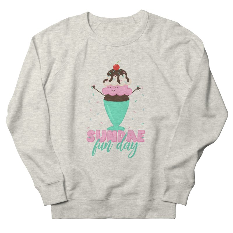 Sundae Fun Day Women's Sweatshirt by CardyHarHar's Artist Shop