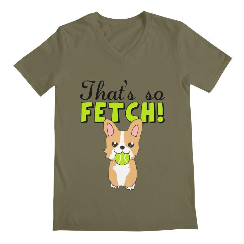 That's So Fetch Men's Regular V-Neck by CardyHarHar's Artist Shop
