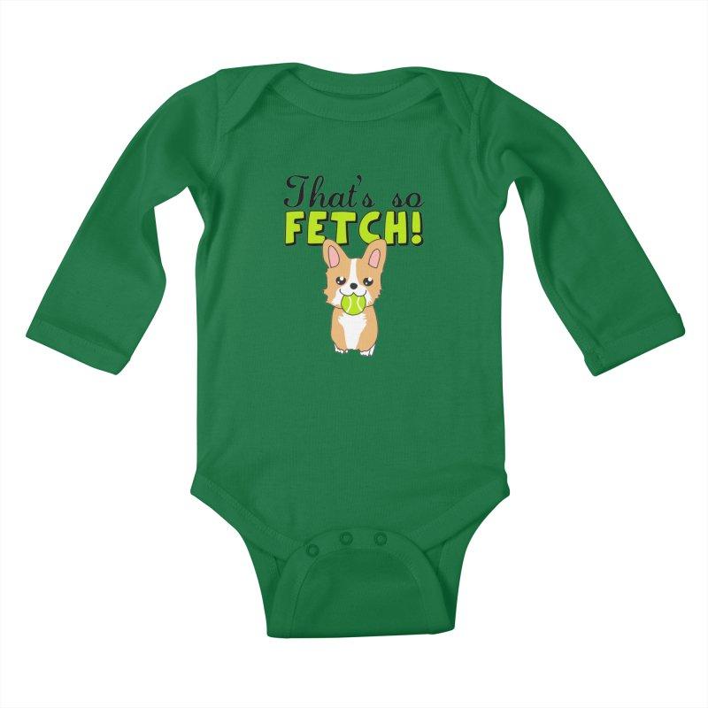 That's So Fetch Kids Baby Longsleeve Bodysuit by CardyHarHar's Artist Shop