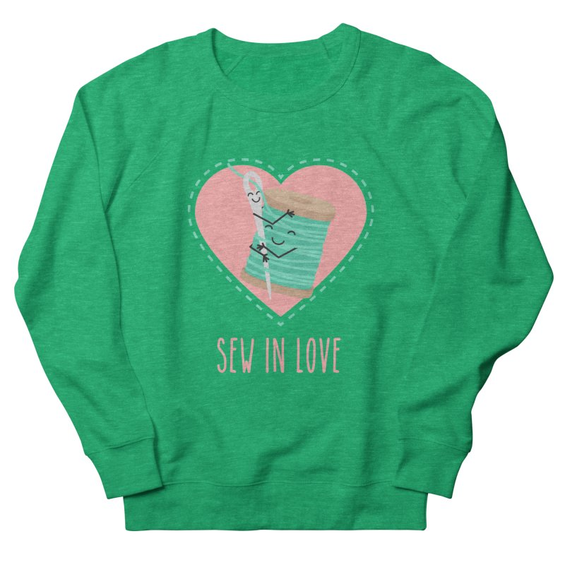 Sew In Love Women's Sweatshirt by CardyHarHar's Artist Shop